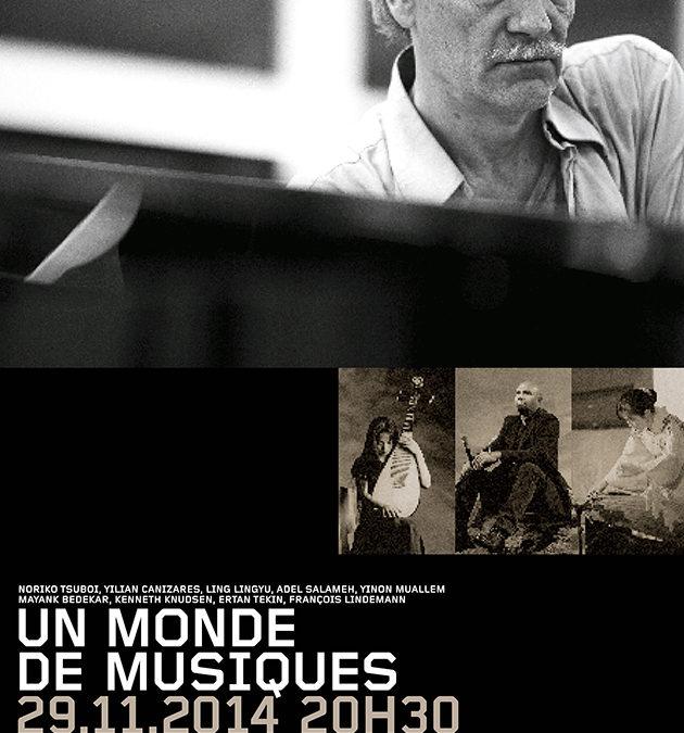 November 29, 2014  Un Monde de Musiques L'Octogone
